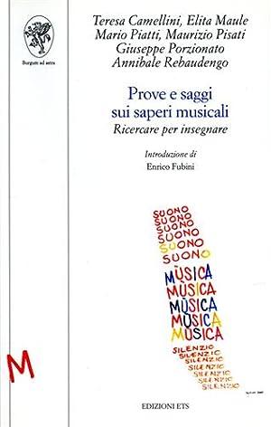 Prove e saggi sui saperi musicali. Ricercare per insegnare.: Camellini,Teresa. Maule,Elita. ...