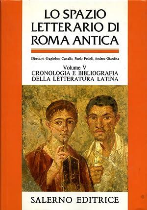 Lo spazio letterario di Roma antica. Vol.V: Cavallo,Guglielmo. Fedeli,Paolo. Giardina,Andrea.