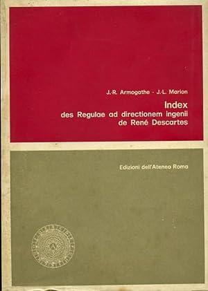 Index des Regulae ad directionem ingenii de René Descartes.: Armogathe,J.R. Marion,J.L.