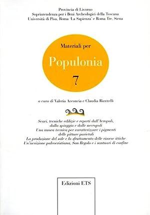 Materiali per Populonia, 7. Contiene Scavi, tecniche edili: Atti del Seminario: