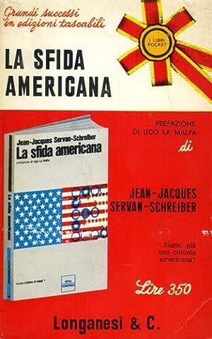 La sfida americana.: Servan-Schreiber,Jean-Jacques.