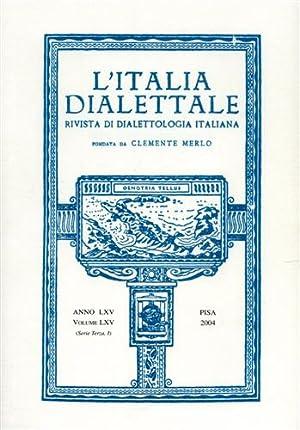 L'Italia dialettale. Rivista di dialettologia italiana. Anno: Fanciullo,Franco (dir.).