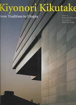 Kiyonori Kikutake. From tradition to utopia.: Kikutake Kiyonori, Vitta
