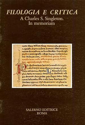 A Charles S.Singleton. In memoriam.: Malato,Enrico (dir.)