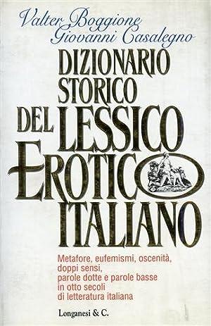 Dizionario storico del lessico erotico italiano. Metafore, eufemismi, oscenità,: Boggione,...