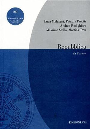 Repubblica da Platone.: Malavasi,L. Pinatti,P. Rodighiero,A. Stella,M. Treu,M.