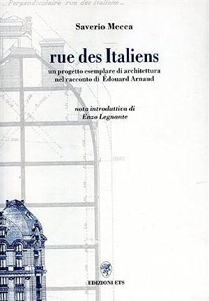 Rue des Italiens. Un progetto esemplare di architettura nel racconto di Edouard Arnaud.: Mecca,...