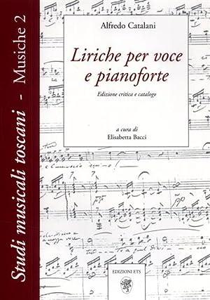 Liriche per voce e per pianoforte.: Catalani,Alfredo.