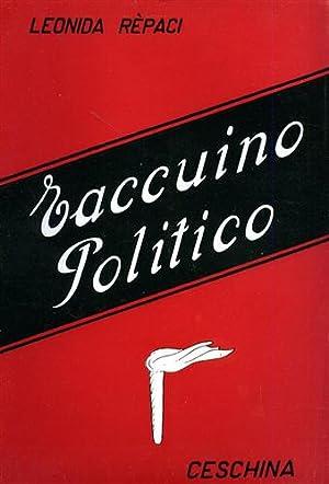 Taccuino politico.: Rèpaci,Leonida.