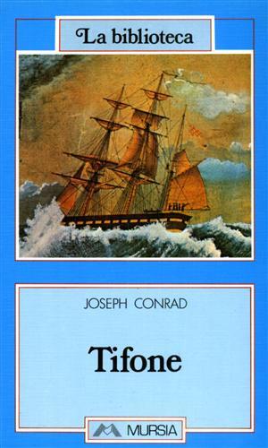 Tifone.: Conrad,Joseph.