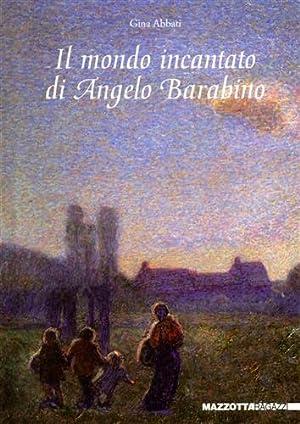 Il mondo incantato di Angelo Barabino.: Abbati,Gina.