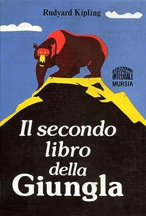 I libri della Jungla. Il Libro e: Kipling,Rudyard.