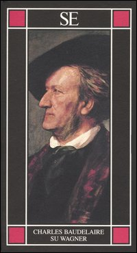 Su Wagner.: Baudelaire,Charles.