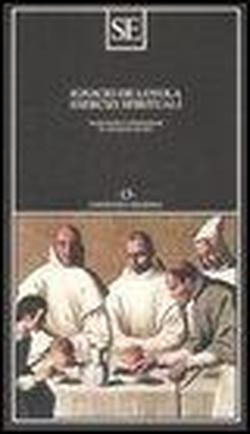 Esercizi spirituali.: Ignacio de Loyola.