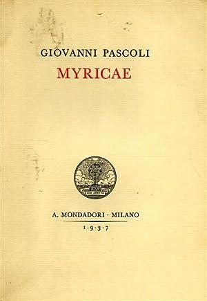 Myricae.: Pascoli,Giovanni.