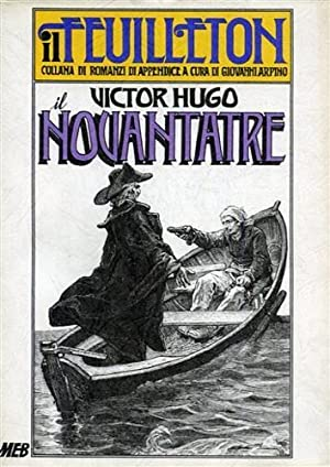 Il Novantatre. Romanzo storico.: Hugo,Victor.