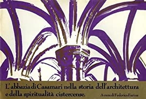L'abbazia di Casamari nella storia dell'architettura e: Farina,Federico (a cura