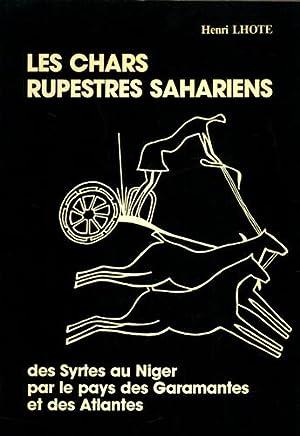 Les chars rupestres sahariens: Des Syrtes au: Lhote,Henri.