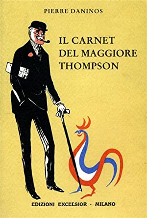 Il carnet del maggiore Thompson. La scoperta delle Francia e dei francesi.: Daninos,Pierre.