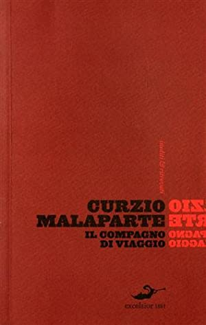 Il compagno di viaggio.: Malaparte,Curzio.