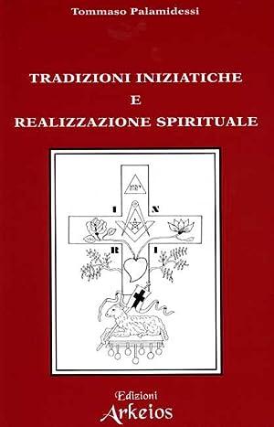 Archeosofia. Vol.II: Tradizioni Iniziatiche e realizzazione spirituale.: Palamidessi,Tommaso.
