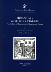Humanists with Inky Fingers. The Culture of: Grafton, Anthony Thomas.