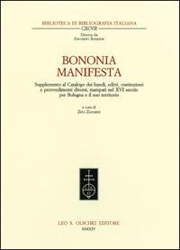 Bononia manifesta. Supplemento al Catalogo dei bandi, editti, costituzioni e provvedimenti diversi,...