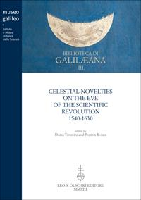 Celestial Novelties on the Eve of the