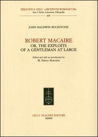 Robert Macaire,. or, the Exploits of a Gentleman at Large.: Buckstone, John Baldwin.
