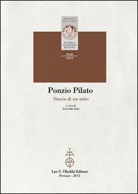 Ponzio Pilato. Storia di un mito.: --