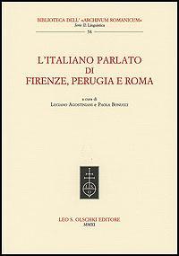 Italiano (L') parlato di Firenze, Perugia e Roma.: --