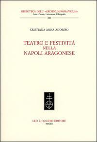 Teatro e festività nella Napoli aragonese.: Addesso, Cristiana Anna.