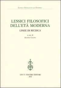 Lessici filosofici dell'Età moderna. Linee di ricerca.