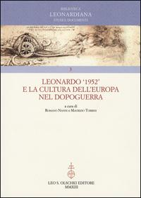 Leonardo '1952' e la cultura dell'Europa nel dopoguerra.: --