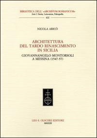 Architettura del tardo Rinascimento in Sicilia. Giovannangelo: Aricò, Nicola.