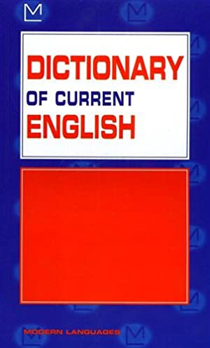 Dictionary of current english.: Bell,Joseph. Hodson-Hirst,Gabrielle.