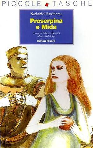 Proserpina e Mida.: Hawthorne,Nathaniel.