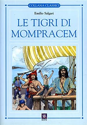 Le tigri di Mompracem.: Salgari,Emilio.