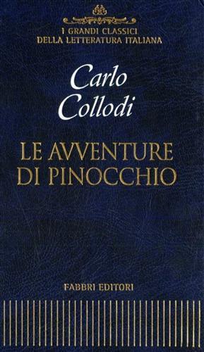 Le avventure di Pinocchio. Storia di un: Collodi,Carlo.