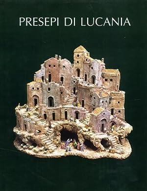 Presepi di Lucania.: Ghiotti,G.-Appella,G.-Strinati,C.ed altri.