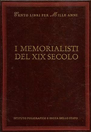 I Memorialisti del XIX secolo. Dall'indice: La: Martinelli,Luciana. (scelta e