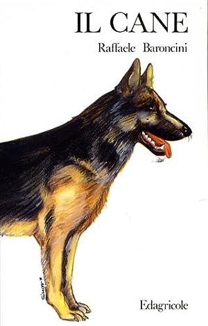 Il cane.: Baroncini,Raffaele.
