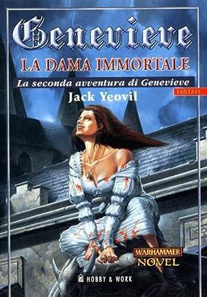 Genevieve la dama immortale.: Yeovil,Jack.