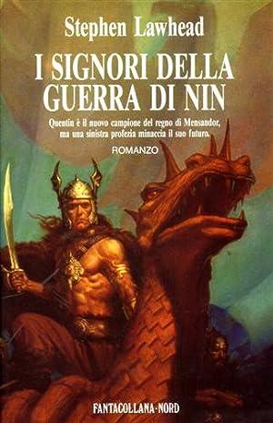 I signori della guerra di Nin.: Lawhead,Stephen.