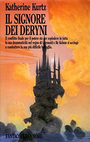 Il signore dei Deryni.: Kurtz,Katherine.