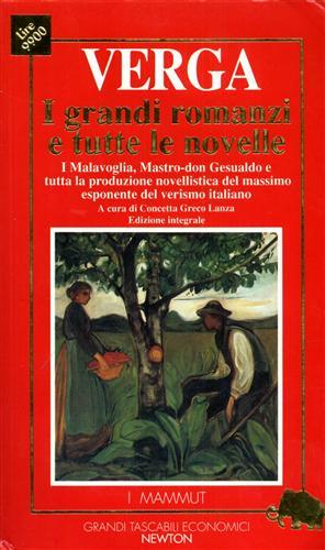 I grandi romanzi e tutte le novelle.: Verga,Giovanni.