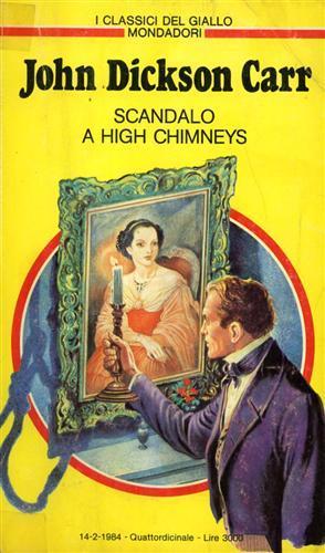 Scandalo a High Chimneys.: Carr,John Dickson.