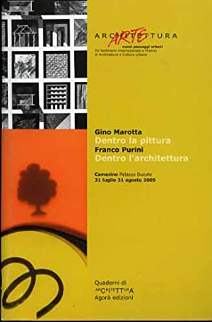 Dentro la pittura. Dentro l'architettura. Rivista di: Marotta,Gino. Purini,Franco.