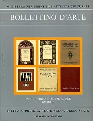 Indice storico del Bollettino d'Arte dal 1907 al 1976. I-V serie.: --