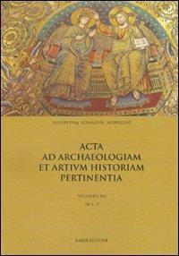 Mater Christi. Acta archaeologiam et artium historiam pertinentia. Vol.XXI. (N.S.7).: Sande,Siri. ...